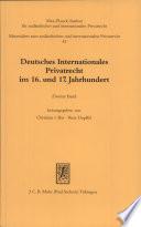 Deutsches internationales Privatrecht im 16. und 17. Jahrhundert