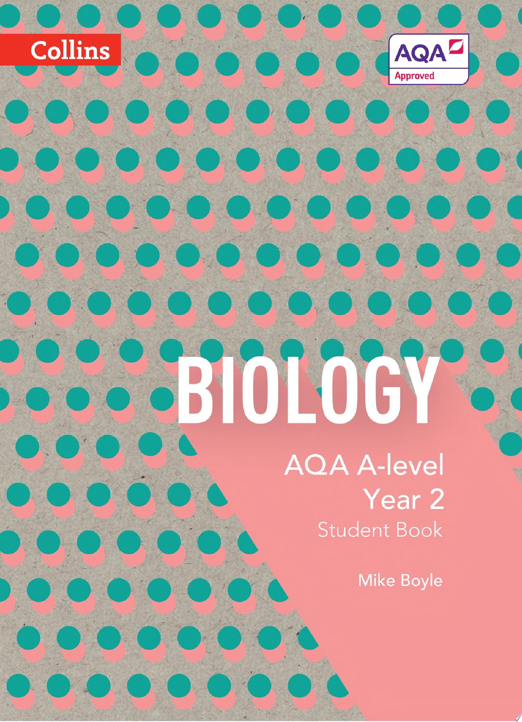 AQA A level Biology Year 2 Student Book  AQA A Level Science