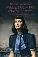 British Women's Writing, 1930 to 1960 [Pdf/ePub] eBook