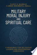 Military Moral Injury and Spiritual Care