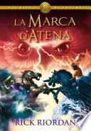 ELS HEROIS DE L'OLIMP 3: La marca d'Atena  : Els herois de l'Olimp