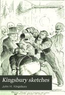 Kingsbury Sketches