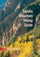 Sandia Mountain Hiking Guide