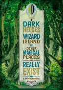 Dark Hedges  Wizard Island  and Other Magical Places That Really Exist