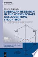 Kabbalah Research in the Wissenschaft des Judentums  1820   1880