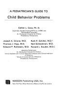 A Pediatrician s Guide to Child Behavior Problems Book