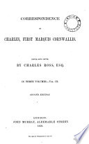 Correspondence of Charles  First Marquis Cornwallis