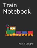 Train Notebook Journal