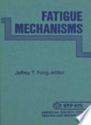 Fatigue Mechanisms