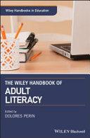 The Wiley Handbook of Adult Literacy