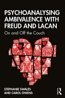 Psychoanalysing Ambivalence with Freud and Lacan