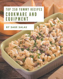 Top 250 Yummy Cookware and Equipment Recipes