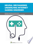 Neural Mechanisms Underlying Internet Gaming Disorder