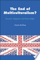 The End Of Multiculturalism  Terrorism  Integration And Human Rights