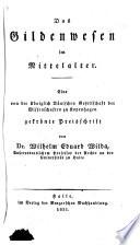 Das Gildenwesen im Mittelalter. Eine gekrönte Preischrift