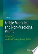 Edible Medicinal and Non Medicinal Plants Book