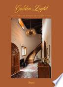 Golden Light: the Interior Design of Nickey Kehoe