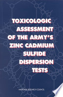 Toxicologic Assessment of the Army s Zinc Cadmium Sulfide Dispersion Tests