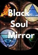 Black Soul Mirror