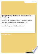 Motives of Manufacturing Outsourcing in Discrete Manufacturing Industries