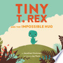 Tiny T  Rex and the Impossible Hug Book