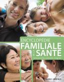 Pdf Encyclopédie familiale de la santé: comprendre, prévenir, soigner Telecharger