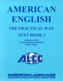 American English the Practical Way Textbook 1 Book