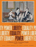 Liberty  Equality  Power  A History of the American People  Volume I  To 1877  Concise Edition Book PDF