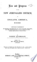Rise And Progress Of The New Jerusalem Church In England America And Other Parts