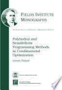 Polyhedral and Semidefinite Programming Methods in Combinatorial Optimization