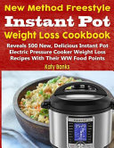 New Method Freestyle Instant Pot Weight Loss Cookbook Book PDF