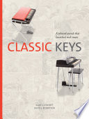 """Classic Keys: Keyboard Sounds That Launched Rock Music"" by Alan S. Lenhoff, David E. Robertson"