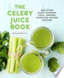 The Celery Juice Book