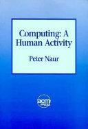 Computing, a Human Activity