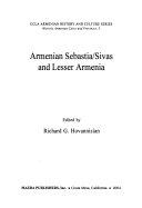 Armenian Sebastia Sivas and Lesser Armenia