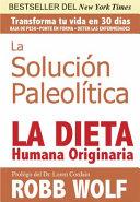 La Solucion Paleolitica