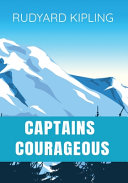 Read Online CAPTAINS COURAGEOUS Rudyard Kipling For Free