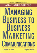 Cover of AMA Handbook For Managing Business To Business Marketing Communications