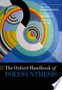 The Oxford Handbook Of Polysynthesis