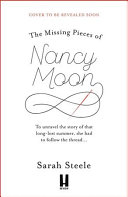 The Missing Pieces of Nancy Moon  the Most Heartbreaking  Uplifting Read of the Year Book