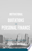 MOTIVATIONAL QUOTATIONS ON PERSONAL FINANCE