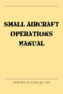 Small Aircraft Operations Manual