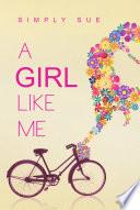 A Girl Like Me Book