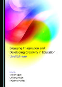 Engaging Imagination and Developing Creativity in Education (2nd Edition)