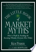 The Little Book Of Market Myths Book PDF
