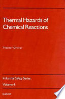 Thermal Hazards of Chemical Reactions