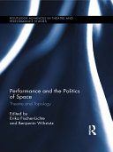 Performance and the Politics of Space [Pdf/ePub] eBook