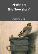 Pdf Fire finch The 'true story' of a tethered bird