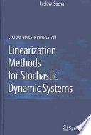 Linearization Methods For Stochastic Dynamic Systems Book PDF