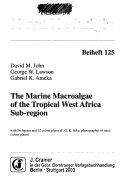 The Marine Macroalgae of the Tropical West Africa Sub region Book